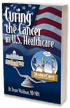 "New book: ""Curing the Cancer in U.S. Healthcare""."