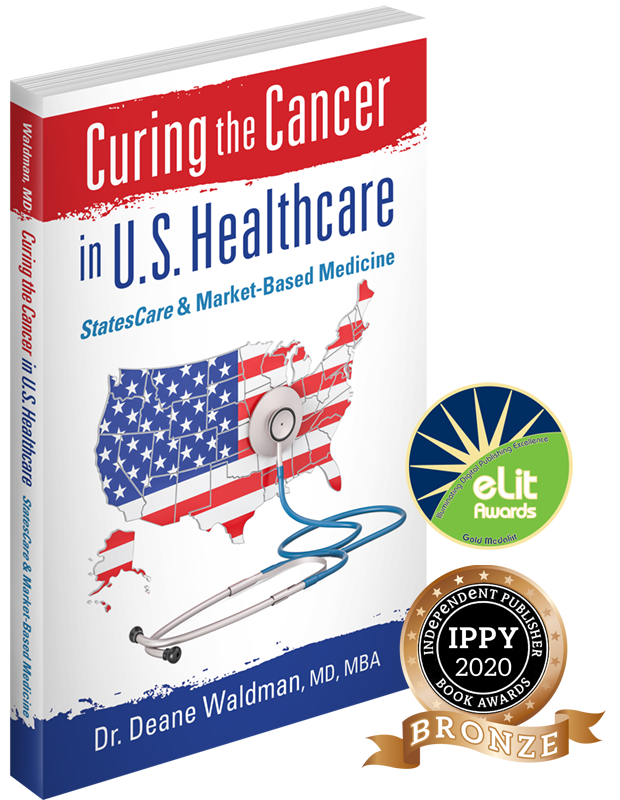 "Book: ""Curing the Cancer in U.S. Healthcare"" by Dr. Deane Waldman"